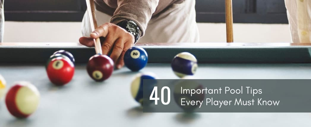 Pool Tips Every Player Must Know