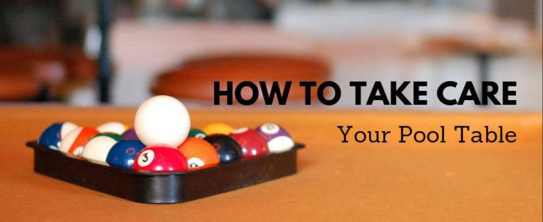 How to Take Care of Your Pool Table