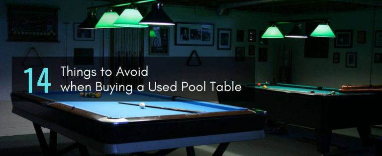 Things to Avoid when Buying a Used Pool Table