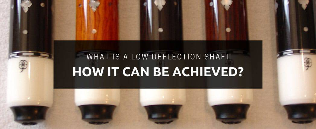 What is a Low Deflection Shaft